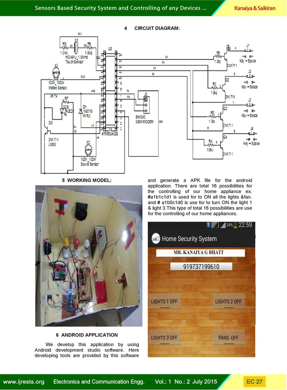 Sensors Based Security System And Controlling Of Any Devices By Bluetoothandroidhomeappliancescontrolcircuit Diagram A1b0c1d0 Is Use For To Turn On The Light 1 3 5 7 Home Appliances Using Android