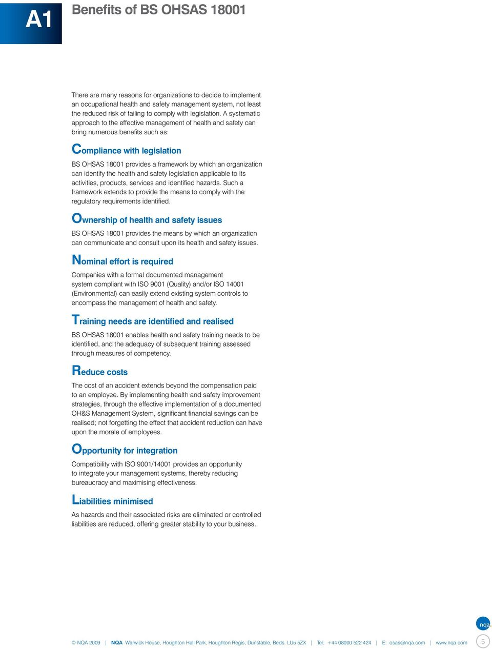 A systematic approach to the effective management of health and safety can  bring numerous benefits such. 6 A2 BS OHSAS ...
