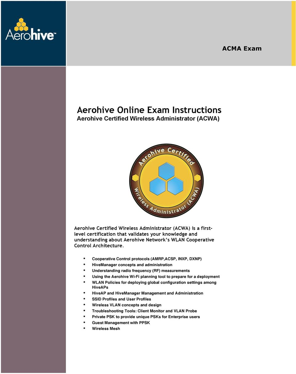 Aerohive Online Exam Instructions Aerohive Certified Wireless