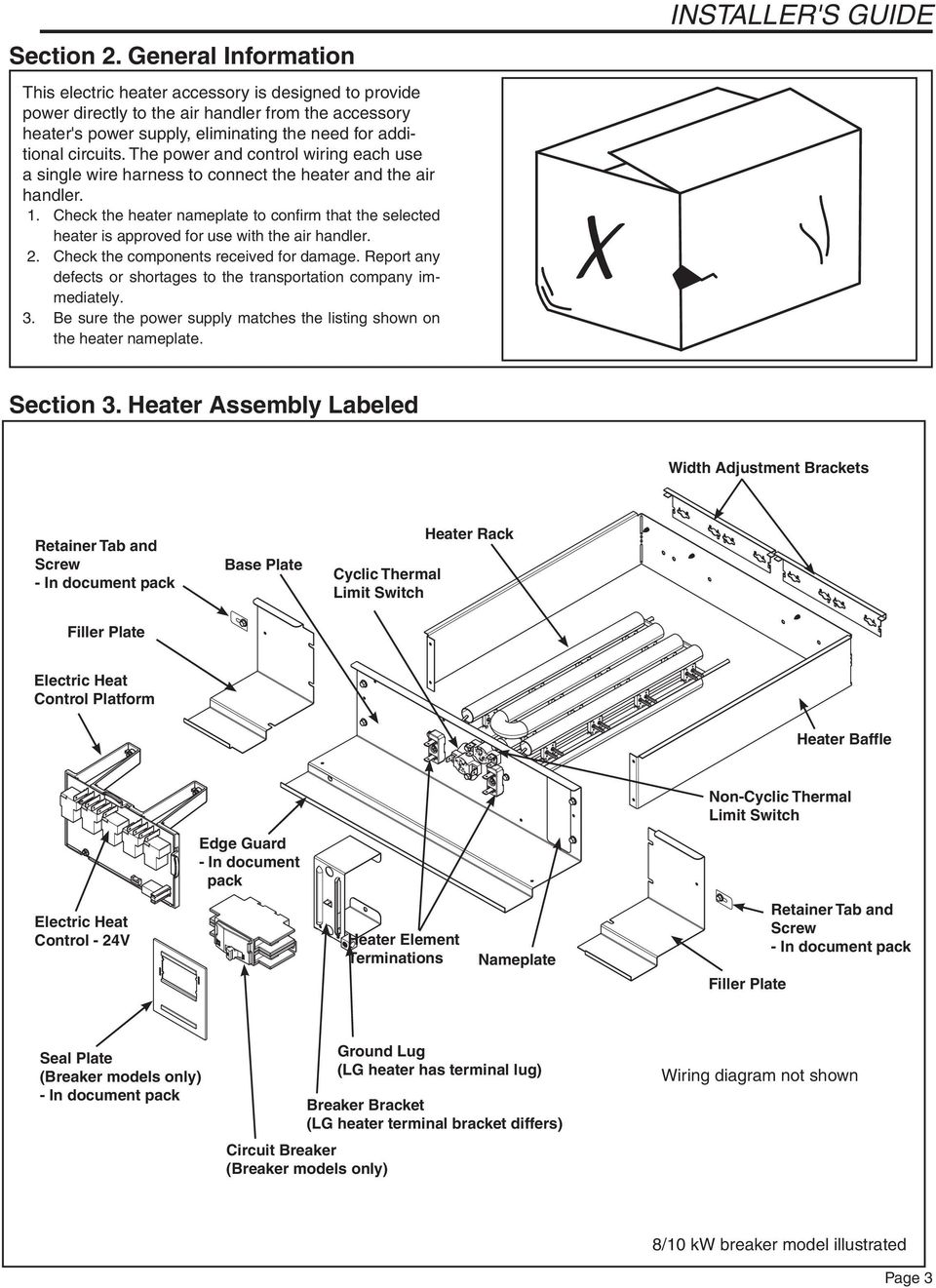 Installers Guide Supplementary Electric Heaters 18 Gj08d1 1 Table Truck Heater Wiring Diagram Besides Garage Door Opener The Power And Control Each Use A Single Wire Harness To Connect