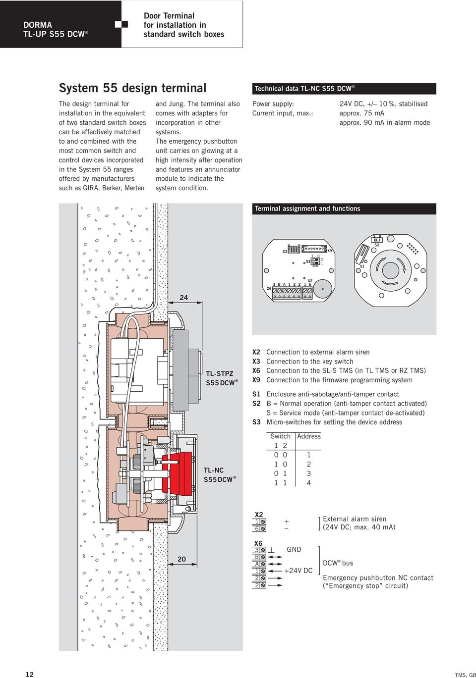 Door Management System Dorma Tms Pdf Svp Siren Wiring Diagram The Terminal Also Comes With Adapters For Incorporation In Other Systems