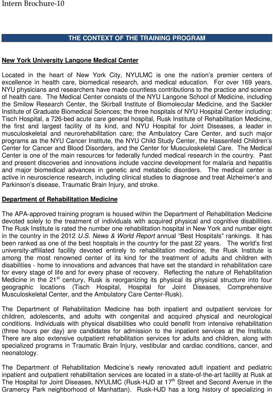 PRE-DOCTORAL INTERNSHIP IN CLINICAL PSYCHOLOGY RUSK