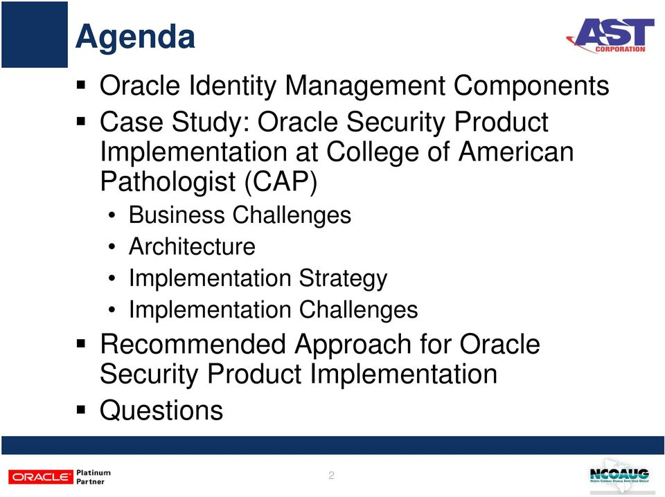 Oracle Identity Manager (OIM) as Enterprise Security Platform - A