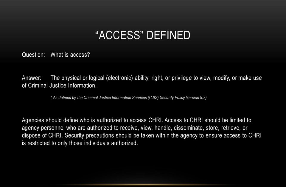 UNDERSTANDING CJIS ONLINE FOR CJIS SECURITY AWARENESS TRAINING ...