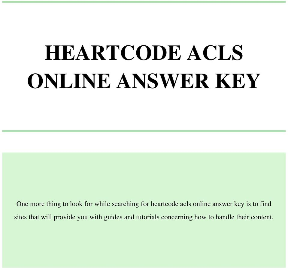 answer key is to find sites that will provide you with