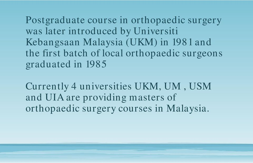 Orthopaedic Training and Fellowship Opportunities in South