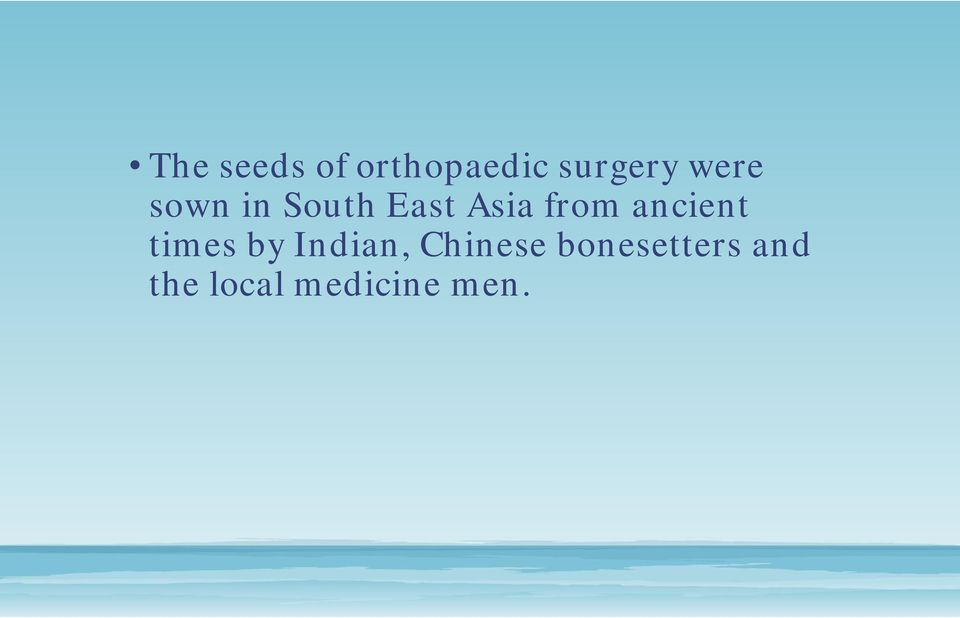 Orthopaedic Training and Fellowship Opportunities in South East Asia