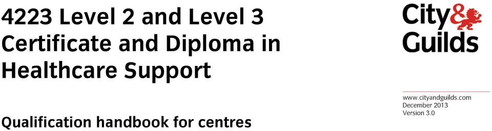 4223 Level 2 And Level 3 Certificate And Diploma In Healthcare