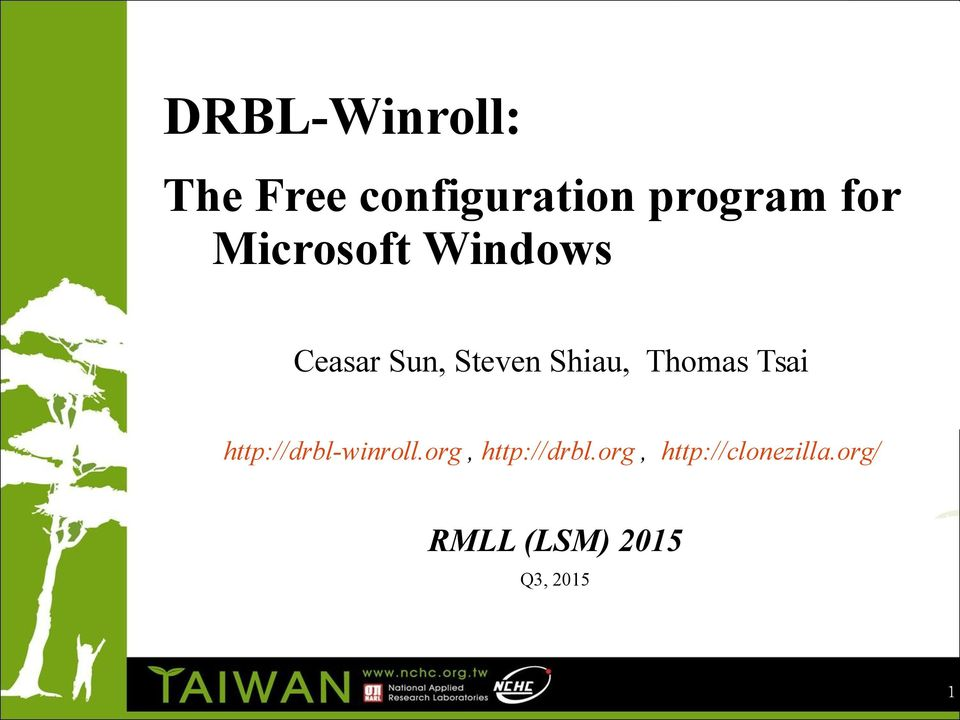 DRBL-Winroll: The Free configuration program for Microsoft