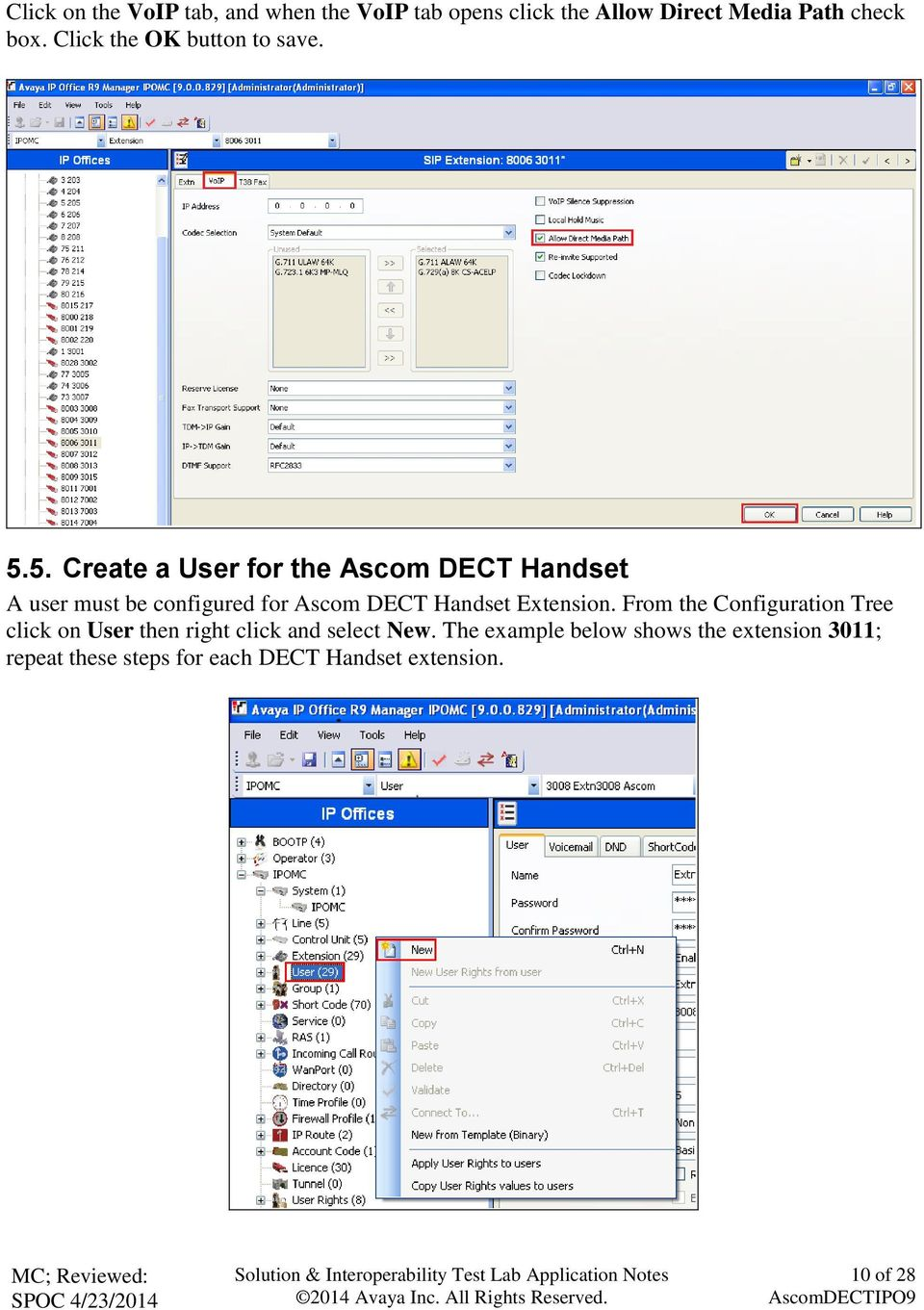 5. Create a User for the Ascom DECT Handset A user must be configured for Ascom DECT Handset Extension.