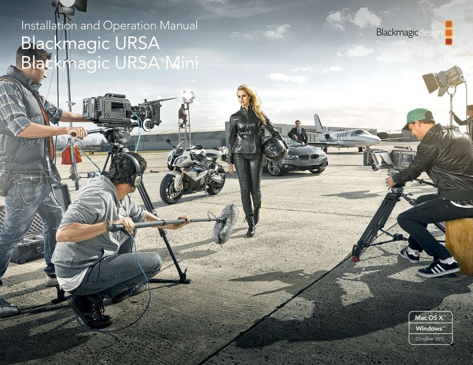 Installation and Operation Manual Blackmagic URSA Blackmagic URSA