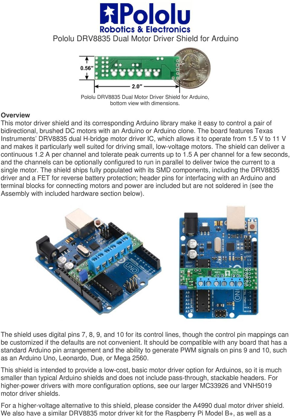 Pololu Drv8835 Dual Motor Driver Shield For Arduino Pdf Bridge Circuit Bidirectional Control The Board Features Texas Instruments H Ic Which Allows