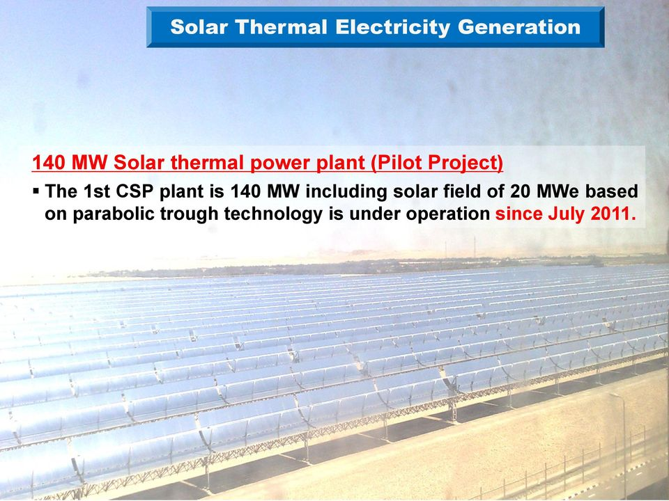 is 140 MW including solar field of 20 MWe based on