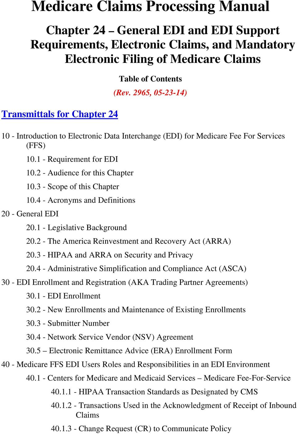 3 - Scope of this Chapter 10.4 - Acronyms and Definitions 20 - General EDI  20.1