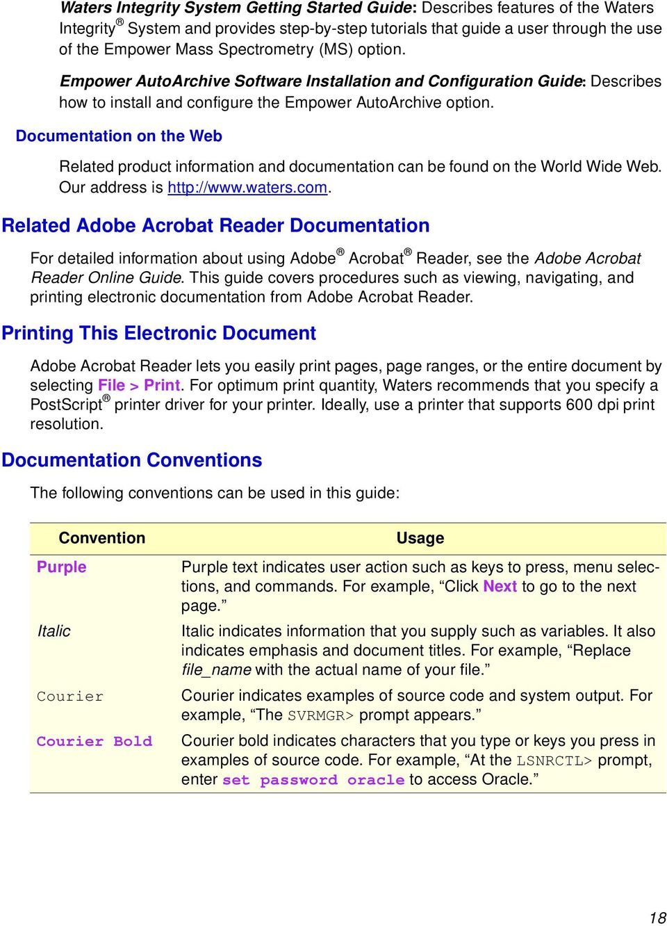 Documentation on the Web Related product information and documentation can  be found on the World Wide