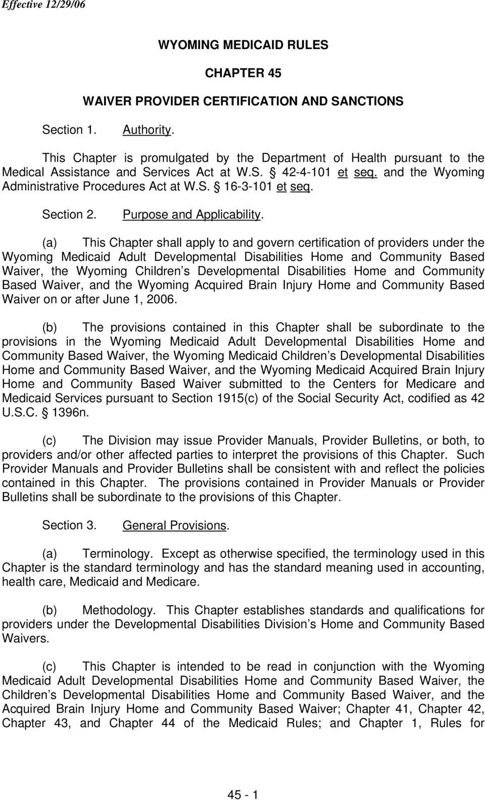 WYOMING MEDICAID RULES CHAPTER 45 WAIVER PROVIDER