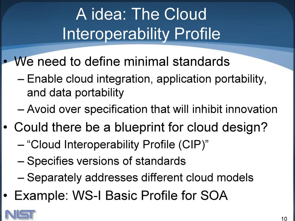 inhibit innovation Could there be a blueprint for cloud design?