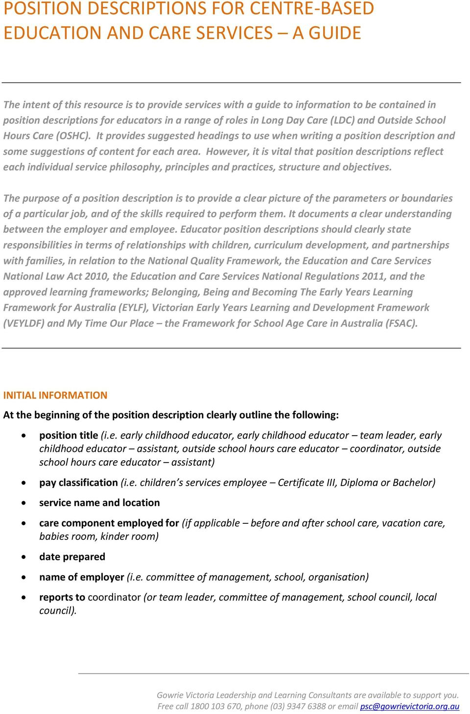 POSITION DESCRIPTIONS FOR CENTRE- BASED EDUCATION AND CARE