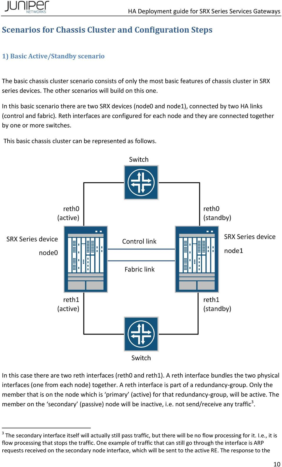 Deployment Guide for SRX Series Services Gateways in Chassis