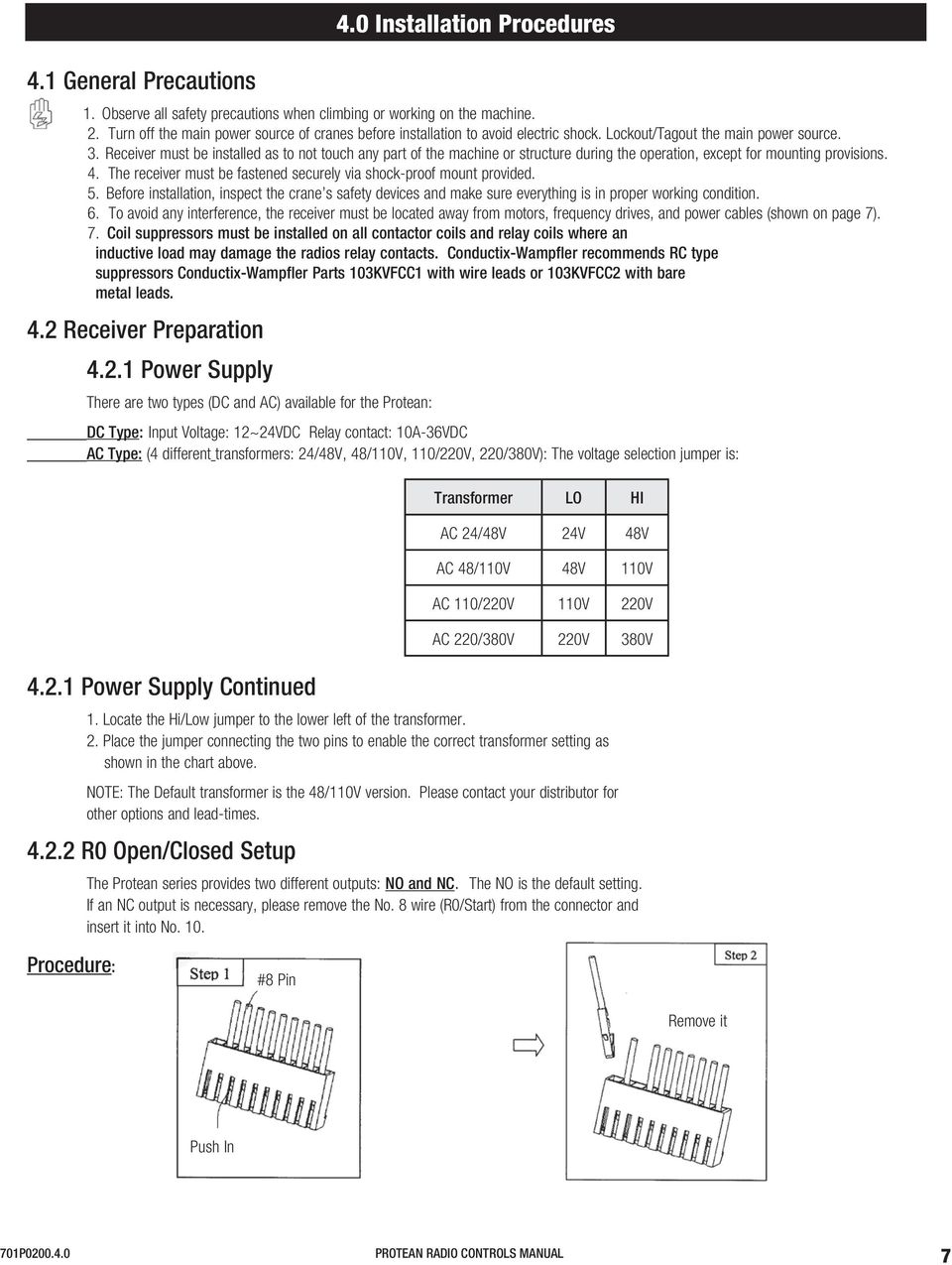 Radio Controls Manual Protean Series Pdf 8 Pin 120 Volt Relay Wiring Diagram Receiver Must Be Installed As To Not Touch Any Part Of The Machine Or Structure During 40 Installation