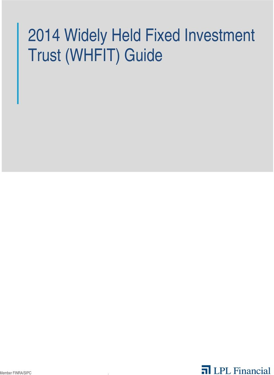 2 2014 Widely Held Fixed Investment Trust WHFIT Guide About This Contains Illustrated Examples And Explanations Of Statements That You
