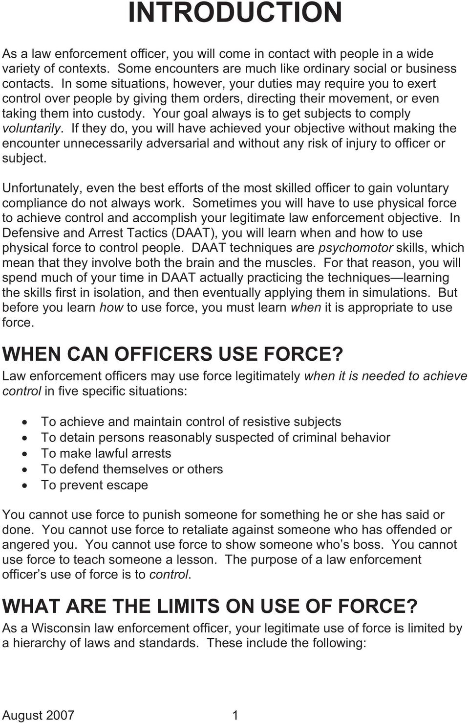Defensive and arrest tactics. A training guide for law enforcement.