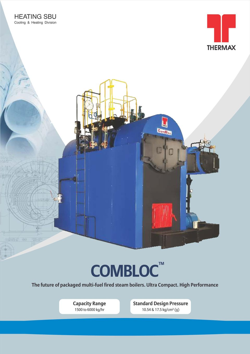 COMBLOC The future of packaged multi-fuel fired steam boilers. Ultra ...