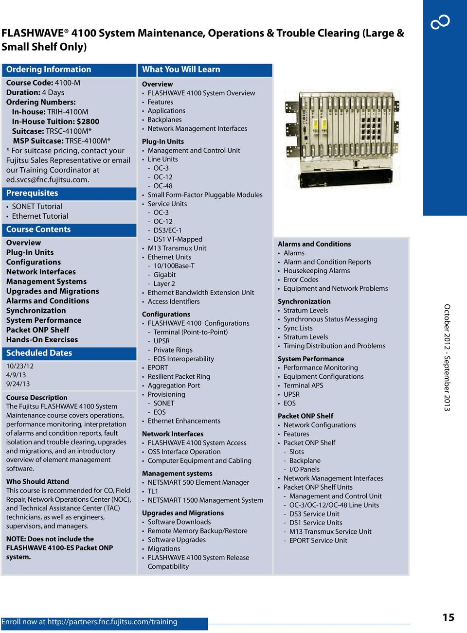 Ethernet Tutorial Plug-In Units Configurations Network Interfaces  Management Systems Upgrades and Migrations Alarms and