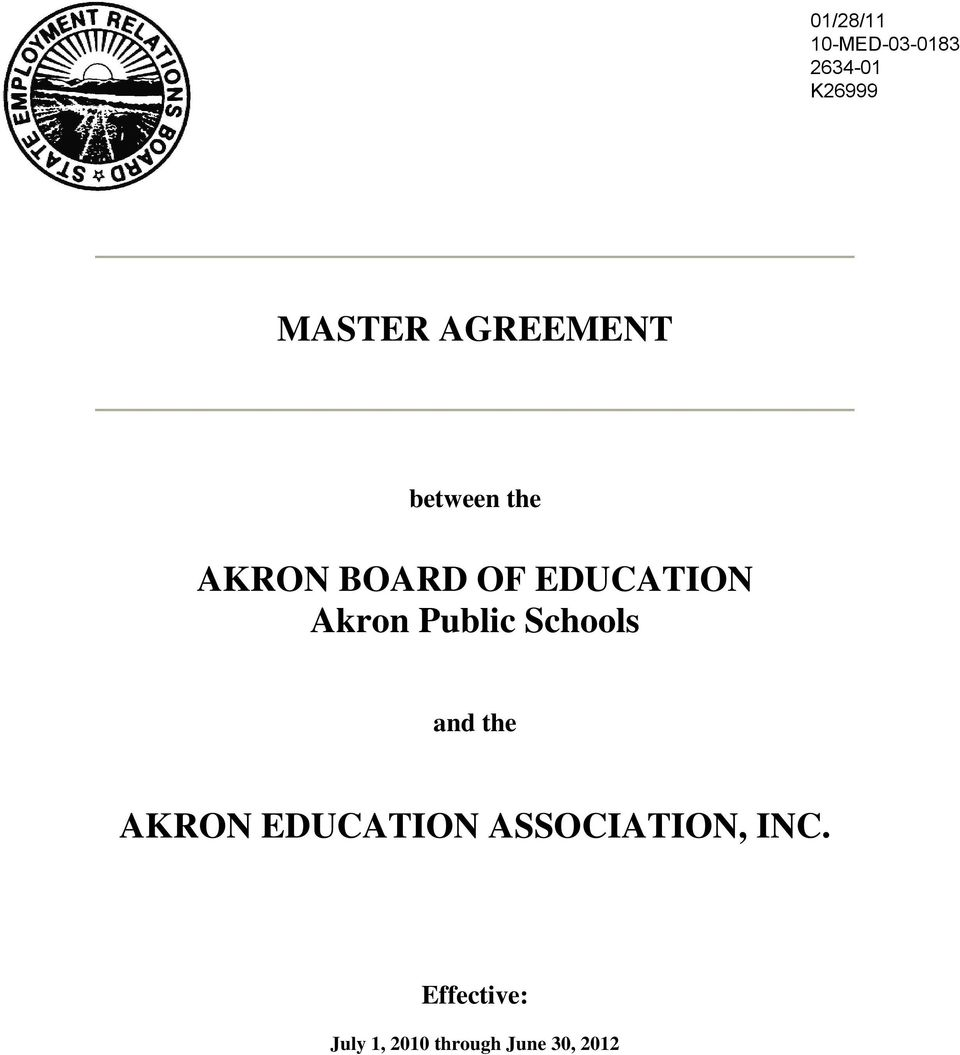 MASTER AGREEMENT  AKRON BOARD OF EDUCATION Akron Public