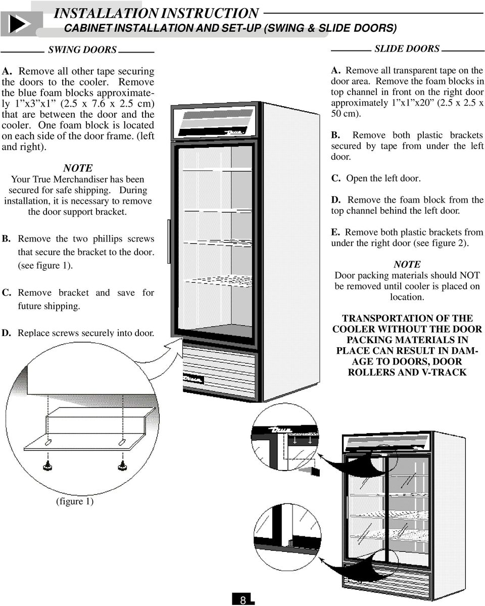 Technical Service Manual All Models Pdf True Refrigerator Gdm 49 Wiring Diagram Note Your Merchandiser Has Been Secured For Safe Shipping During Installation It Is