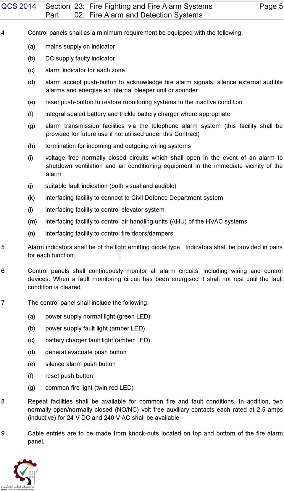 Qcs 2014 Section 23 Fire Fighting And Alarm Systems Page 1 Wiring Smoke Alarms To Mains Energise An Internal Bleeper Unit Or Sounder Reset Push Button Restore Monitoring