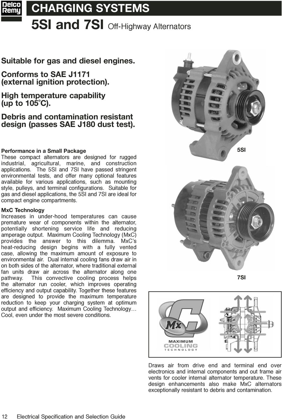 Electrical Specifications Selection Guide Pdf Delco Remy 50dn Alternator Wiring Diagram Performance In A Small Package These Compact Alternators Are Designed For Rugged Industrial Agricultural