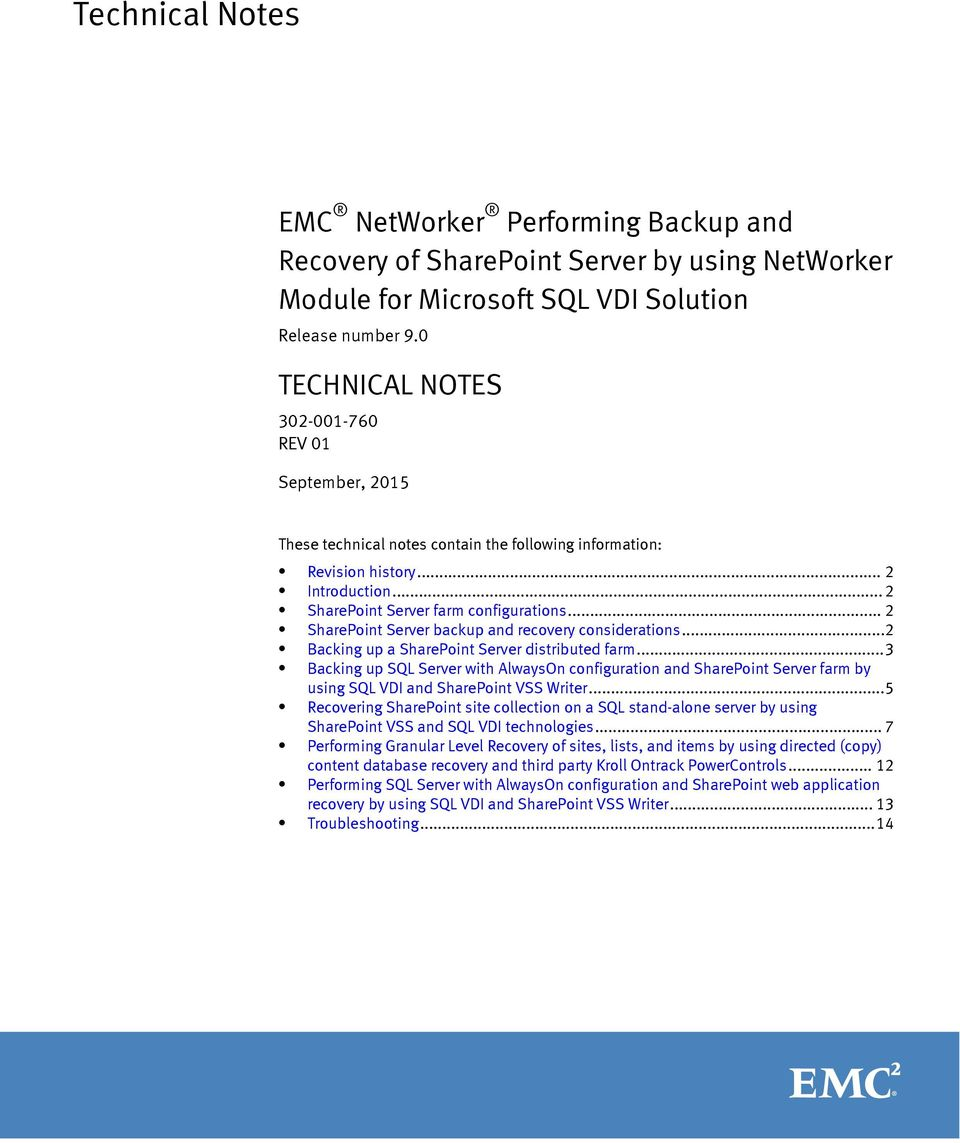 .. 2 SharePoint Server backup and recovery considerations...2 Backing up a SharePoint Server distributed farm.