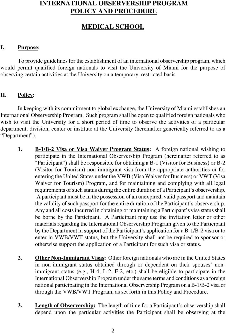 UNIVERSITY OF MIAMI INTERNATIONAL OBSERVERSHIP PROGRAM