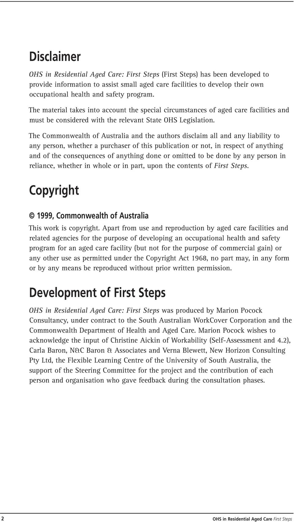 Occupational health and safety in residential aged care first steps the commonwealth of australia and the authors disclaim all and any liability to any person fandeluxe Choice Image