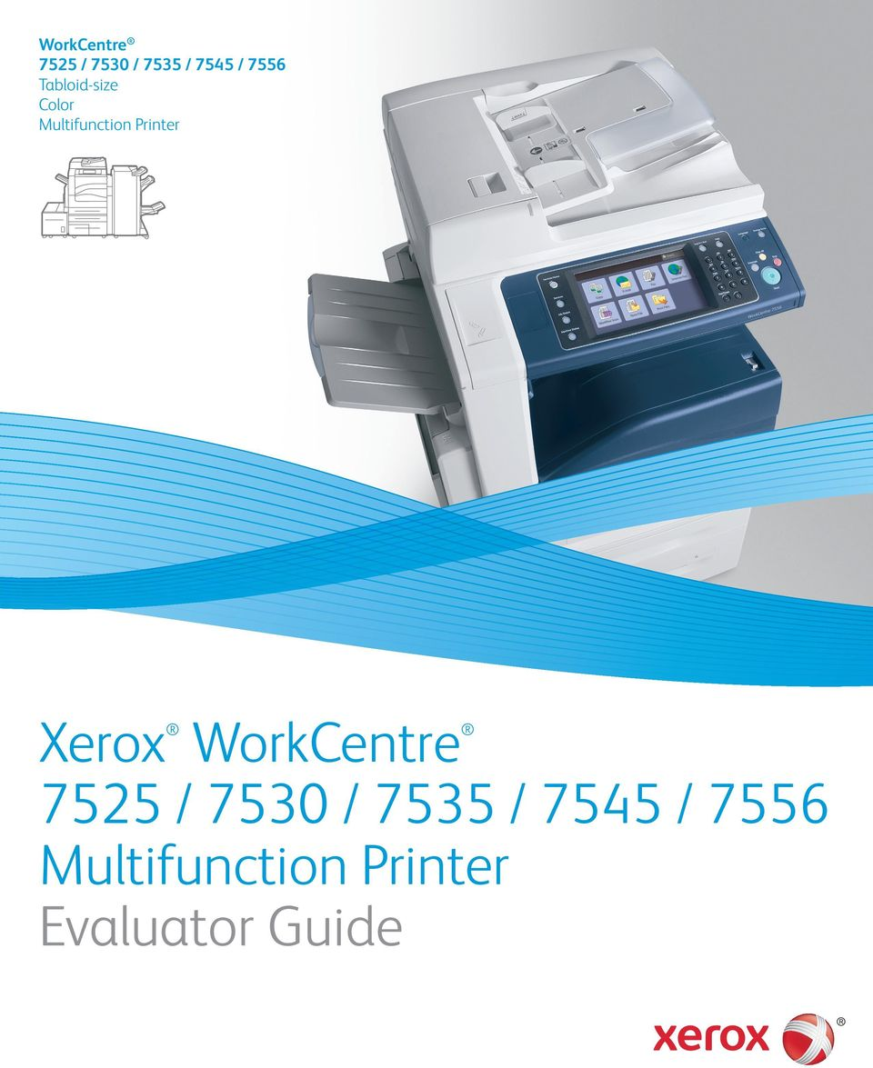 Xerox WorkCentre 7525 / 7530 / 7535 / 7545 / Multifunction