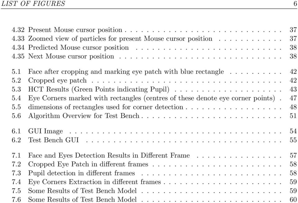 GazePointer: A Real-Time Mouse Pointer Control Implementation Based