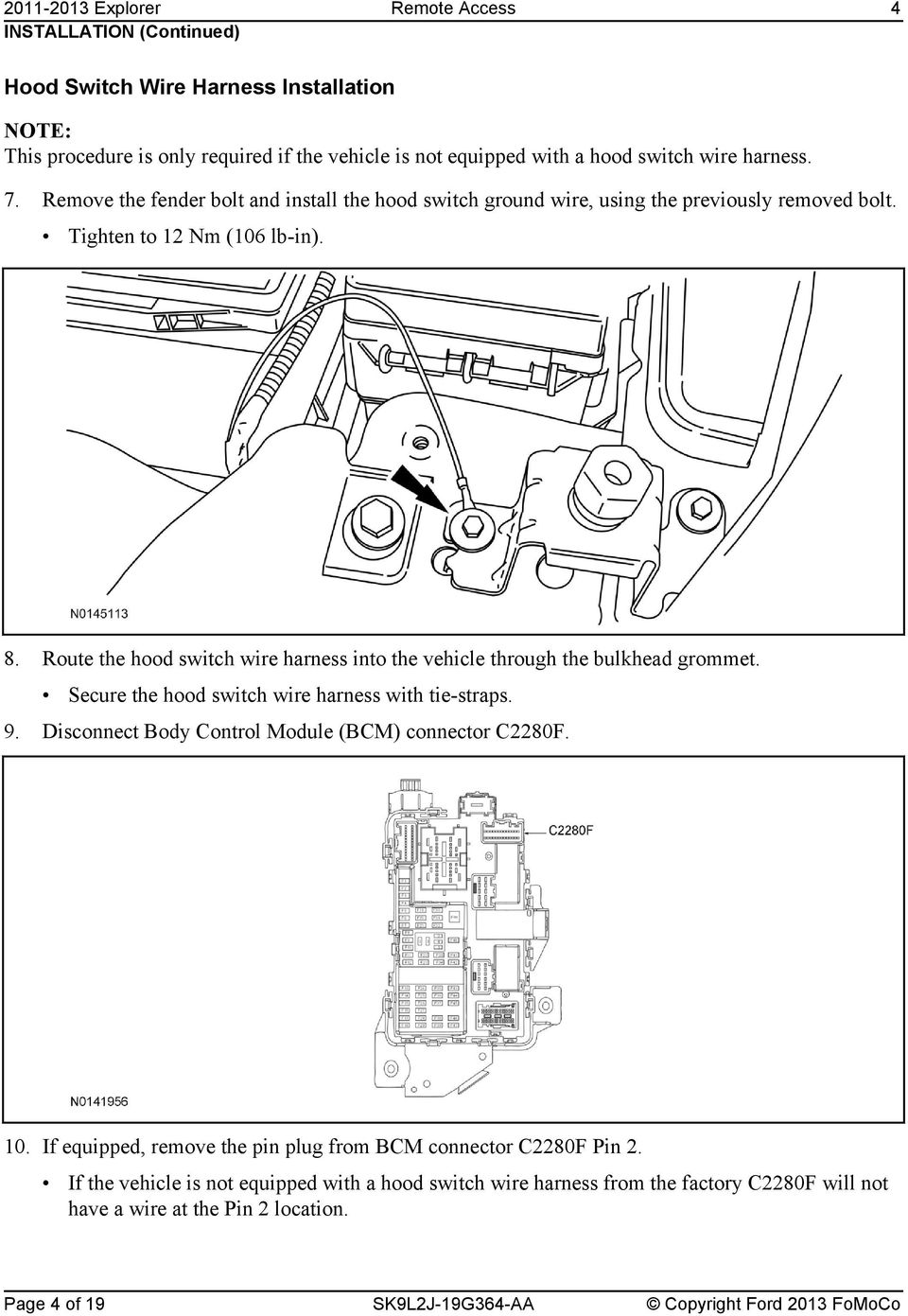 Remote Access System Installation Pdf 2009 Honda Recon Wiring Diagram Route The Hood Switch Wire Harness Into Vehicle Through Bulkhead Grommet Secure