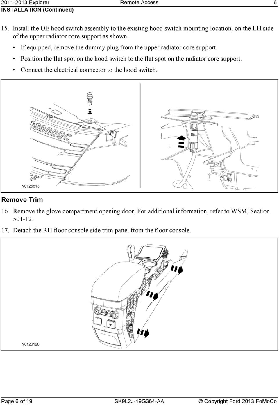 Remote Access System Installation Pdf 2009 Honda Recon Wiring Diagram If Equipped Remove The Dummy Plug From Upper Radiator Core Support Position