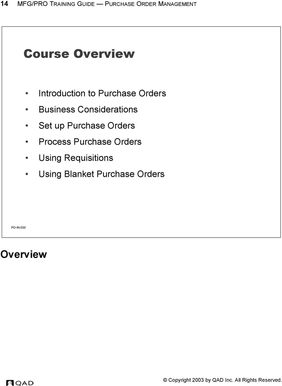 Considerations Set up Purchase Orders Process Purchase
