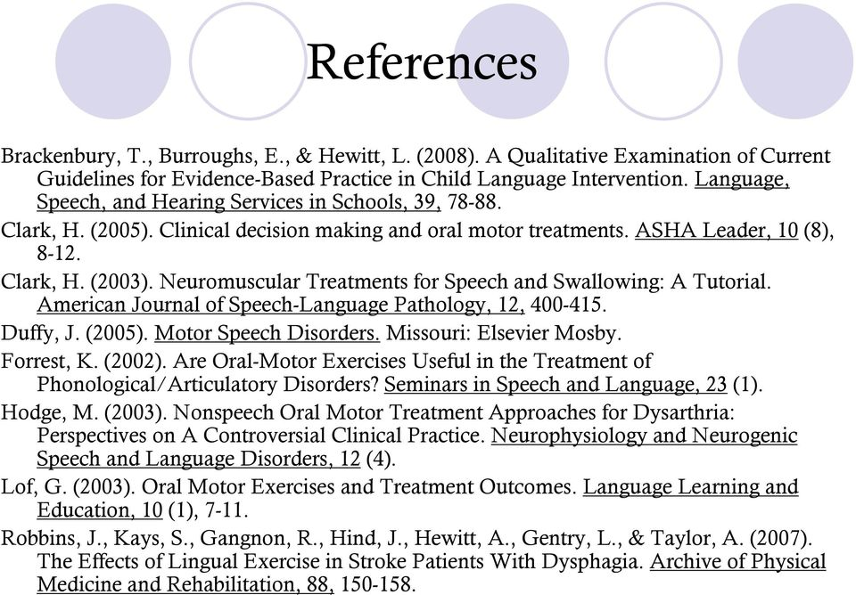Neuromuscular Treatments for Speech and Swallowing: A Tutorial. American Journal of Speech-Language