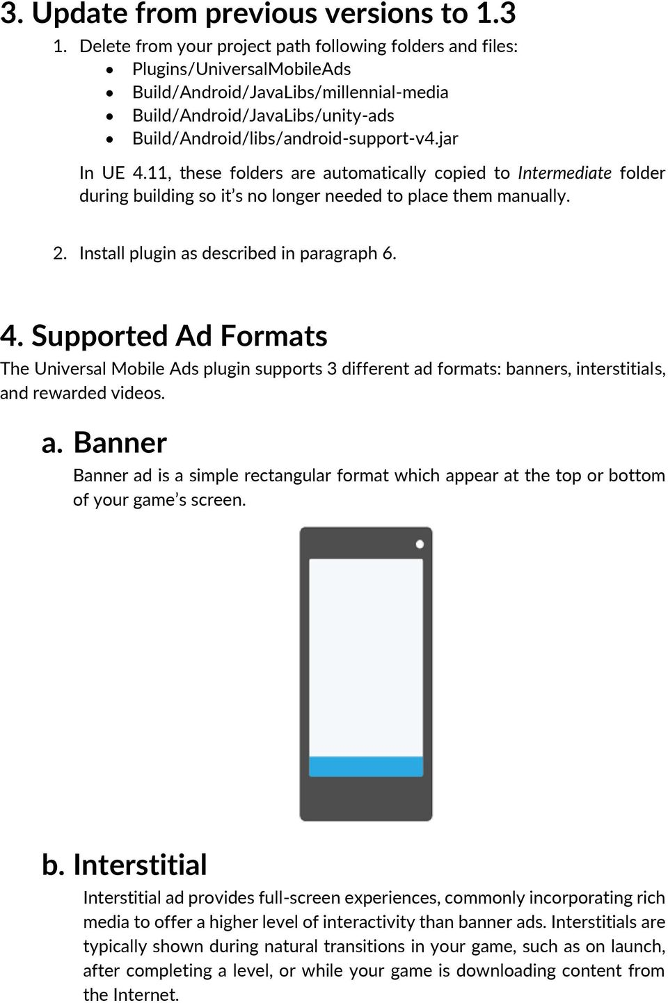 Universal Mobile Ads is a plugin for Unreal Engine 4 that enables