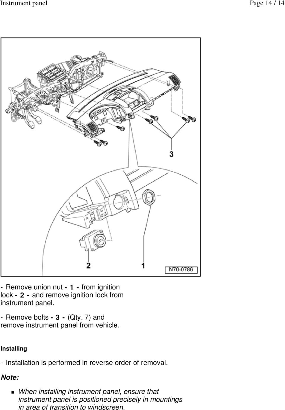 Mazda 3 Service Manual: Knee Bolster RemovalInstallation