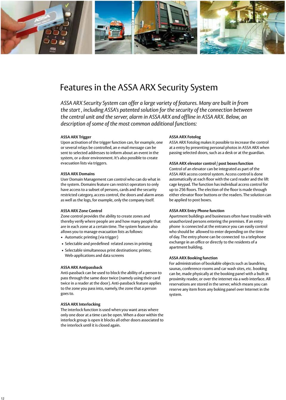 ASSA ARX Security system  The complete access control and alarm