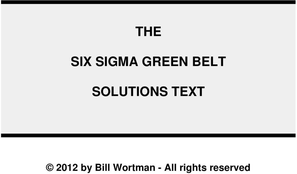 The Six Sigma Green Belt Solutions Text Pdf