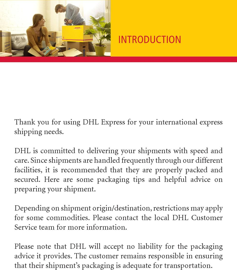 DHL EXPRESS PACKING GUIDE  Protect your shipment with good