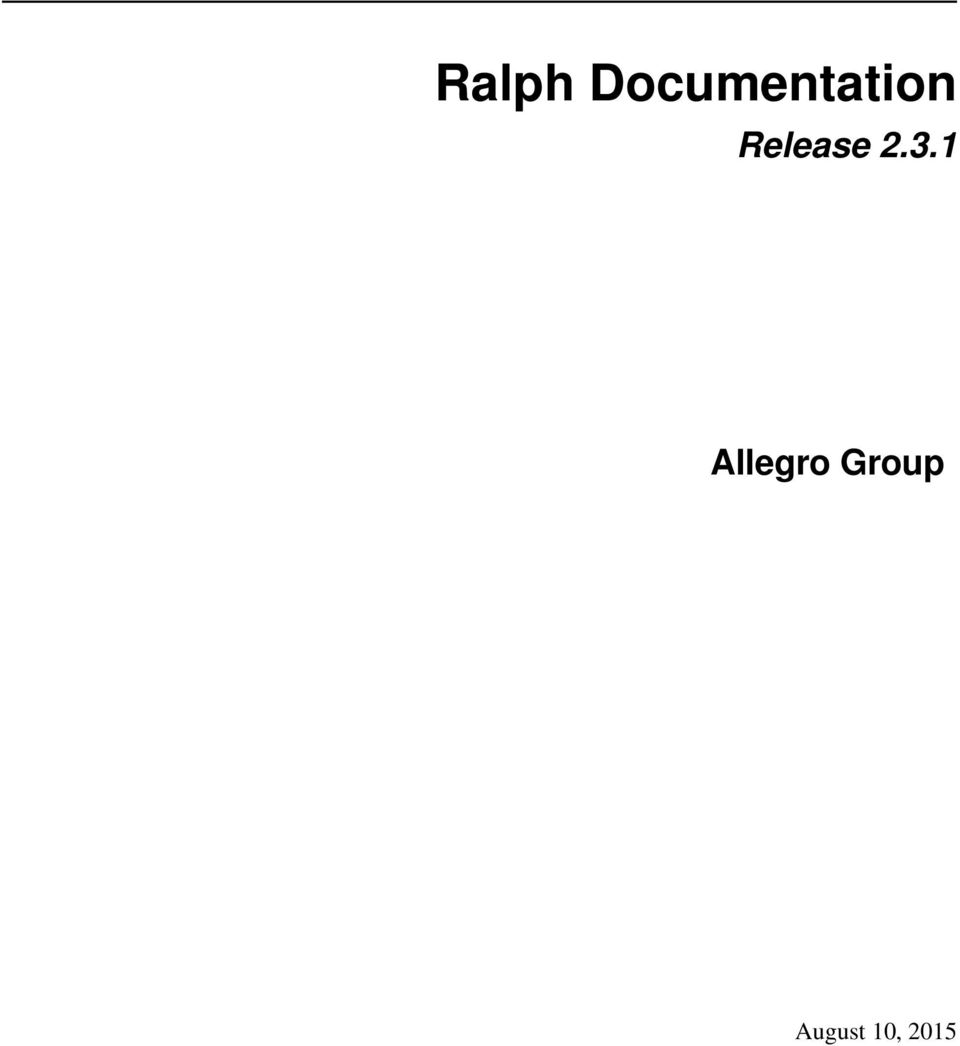 Ralph Documentation  Release Allegro Group - PDF