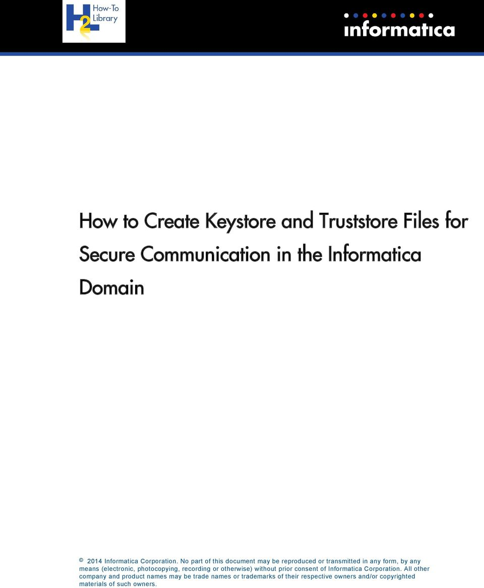 How to Create Keystore and Truststore Files for Secure Communication