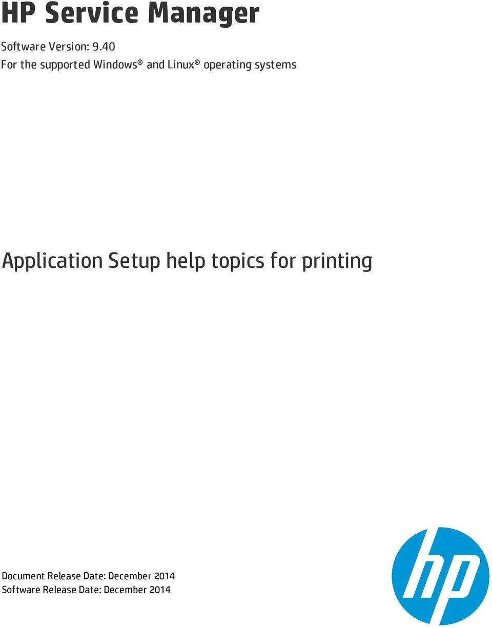 HP Service Manager  Software Version: 9 40 For the supported Windows