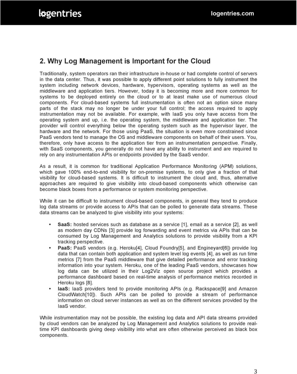Logentries Insights The State Of Log Management Analytics For Aws Cloudpath Wireless Network Diagram Tiers However Today It Is Becoming More And Common Systems To Be